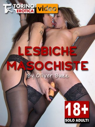 Lesbiche masochiste Video Porno Cover Videotorinoerotica